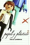 Papel Y Plastico 2 (Astiberri Pop)