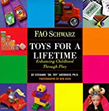 FAO Schwarz Toys for a Lifetime: Enchancing Childhood through Play